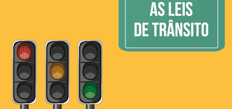 as-leis-que-cuidam-de-voce-no-transito